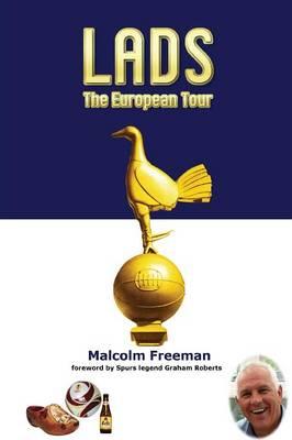 Lads - The European Tour (Paperback)