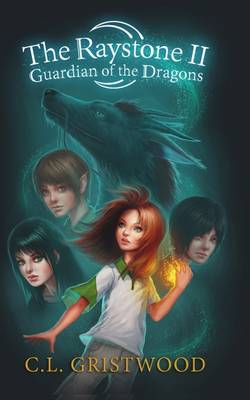 The Raystone 2 - Guardian of the Dragons - The Raystone Saga 2 (Paperback)