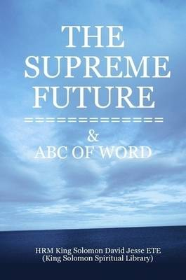THE Supreme Future (Paperback)
