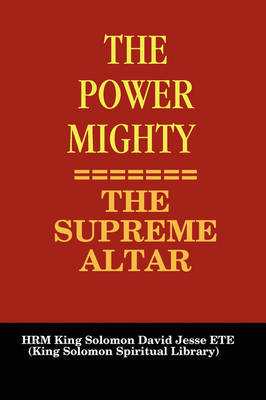 THE Power Mighty - the Supreme Altar (Paperback)