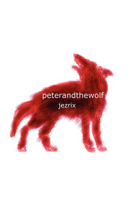 Peter and the Wolf (Paperback)