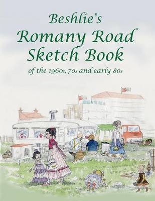 Beshlie's Romany Road Sketch Book (Paperback)