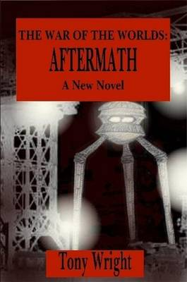 The War of the Worlds: Aftermath (Paperback)