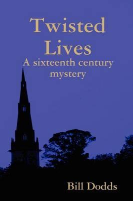 Twisted Lives (Paperback)