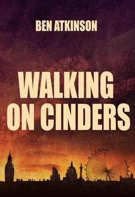 Walking on Cinders (Paperback)