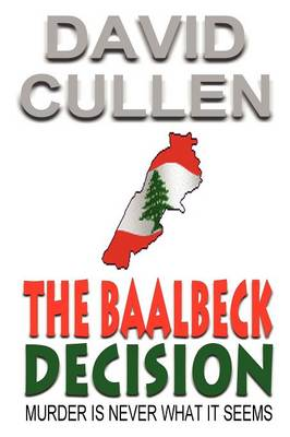 The Baalbeck Decision (Paperback)