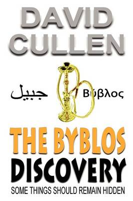 The Byblos Discovery (Paperback)