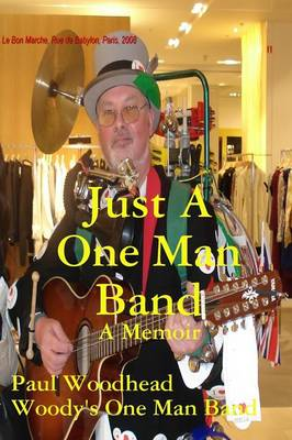 Just a One Man Band (Paperback)