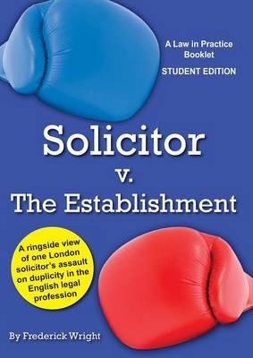Solicitor V. The Establishment (Paperback)