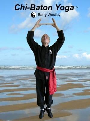 Chi-Baton Yoga (Spiral bound)