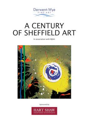 A Century of Sheffield Art (Paperback)