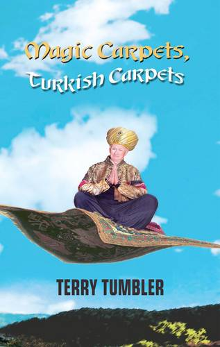 Magic Carpets, Turkish Carpets (Paperback)