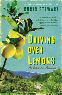 Driving Over Lemons: An Optimist in Andalucia - The Lemons Trilogy (Paperback)