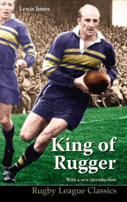 King of Rugger - Rugby League Classics No. 2 (Paperback)