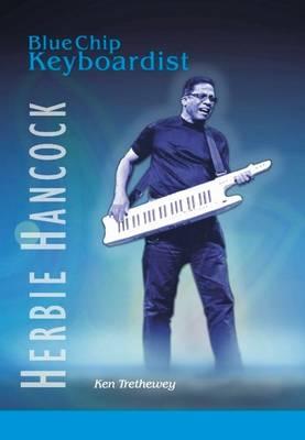 Herbie Hancock: Blue Chip Keyboardist (Paperback)