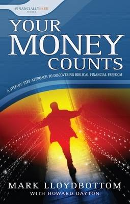 Your Money Counts - Financially Free v. 1 (Paperback)