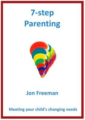Seven-Step Parenting (Paperback)