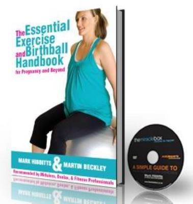 The Essential Exercise and Birthball Handbook: For Pregnancy and Beyond (Paperback)