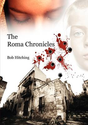 The Roma Chronicles: Volume 1 (Paperback)