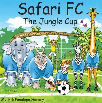 Safari FC: The Jungle Cup (Paperback)