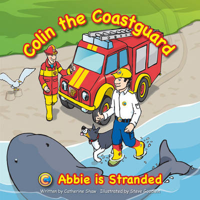 Abbie is Stranded - Colin the Coastguard Bk. 3 (Paperback)