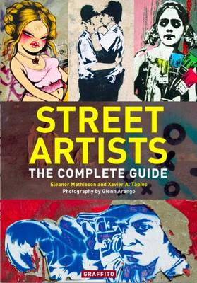 Street Artists: The Complete Guide (Paperback)
