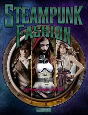 Steampunk Fashion (Paperback)