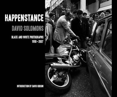 Happenstance: Black and White Photographs: 1990 - 2007 (Paperback)