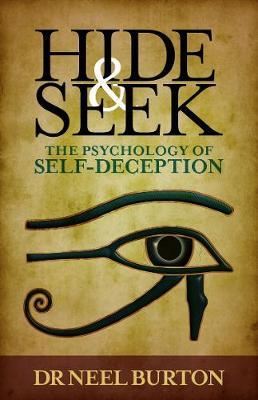 Hide and Seek: The Psychology of Self-Deception (Paperback)