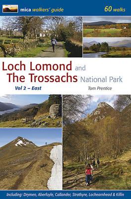 Loch Lomond and the Trossachs National Park: East v. 2 (Paperback)
