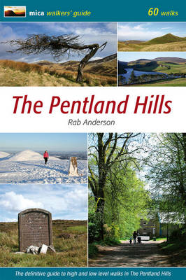 The Pentland Hills: The Definitive Guide to High and Low Level Walks in the Pentland Hills (Paperback)