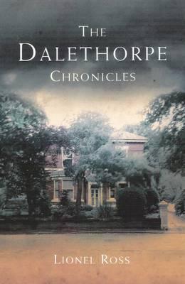 The Dalethorpe Chronicles (Paperback)