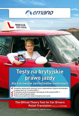 The Official Theory Test for Car Drivers: Polish Translation 2009 - 2010: Testy Na Brytyjskie Prawo Jazdy Dla Kierowcow Samochodow Osobowych (Paperback)
