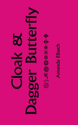 Cloak and Dagger Butterfly (Paperback)