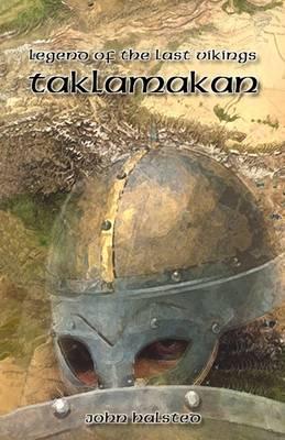 Legend of the Last Vikings: Taklamakan (Hardback)