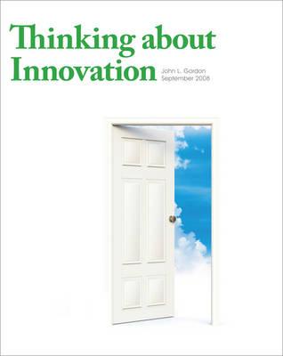 Thinking About Innovation (Hardback)