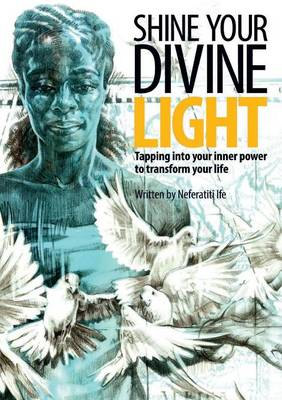 Shine Your Divine Light (Paperback)