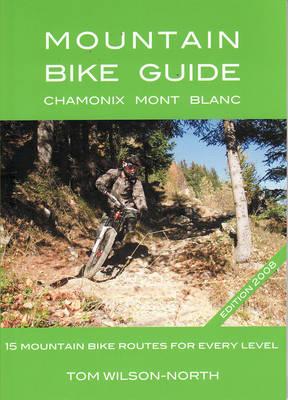 Mountain Bike Guide 2008: Chamonix Mont-Blanc (Paperback)
