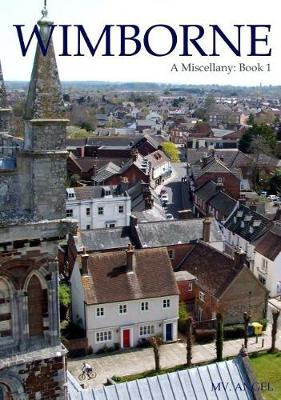 Wimborne: Book 1: A Miscellany (Paperback)