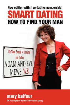Smart Dating: How to Find Your Man (Paperback)