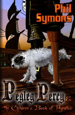 Pegleg Percy and the Children's Book of Pyrates (Paperback)