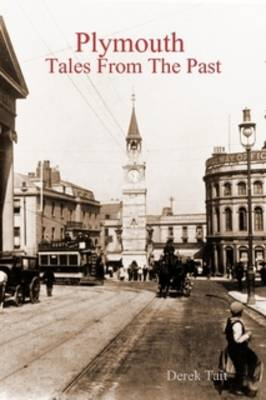 Plymouth: Tales from the Past (Paperback)