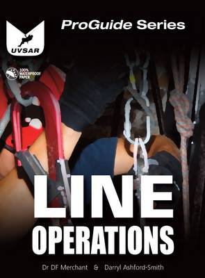 Line Operations: Line and Rope Rescue Operations - ProGuide (Spiral bound)