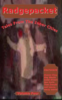 Radgepacket: v. 4: Tales from the Inner Cities (Paperback)
