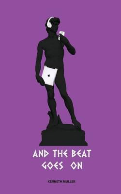 And the Beat Goes on (Paperback)