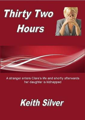 Thirty Two Hours (Paperback)