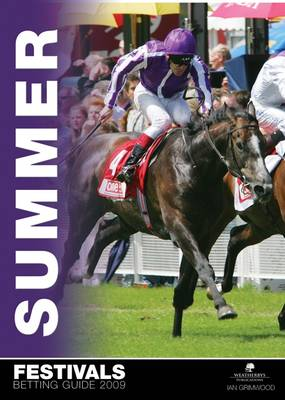 The Summer Festivals Betting Guide 2009 (Paperback)