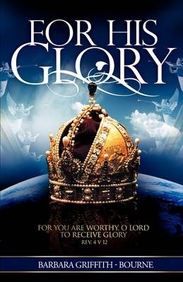 For His Glory (Paperback)