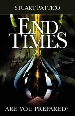 End Times - Are You Prepared? (Paperback)