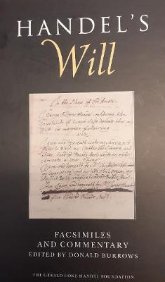 Handel's Will: Facsimiles and Commentary (Hardback)